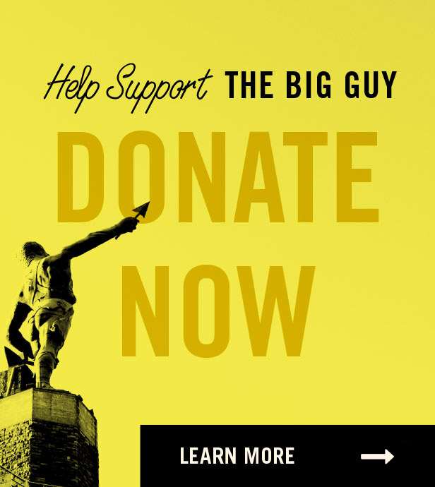 Help Support the big guy - donate now